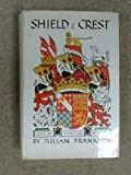img - for Shield and crest; an account of the art and science of heraldry book / textbook / text book