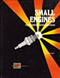 Small Engines: Operation and Service