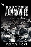 img - for Sobreviviendo en Auschwitz - Si esto es el Hombre / Survival In Auschwitz - If This Is a Man (Spanish Edition) book / textbook / text book