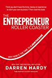 img - for The Entrepreneur Roller Coaster: Why Now Is the Time to #JoinTheRide book / textbook / text book