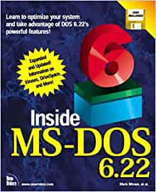 Inside MS-DOS 6.22: Amazon.co.uk: Mark Minasi ...