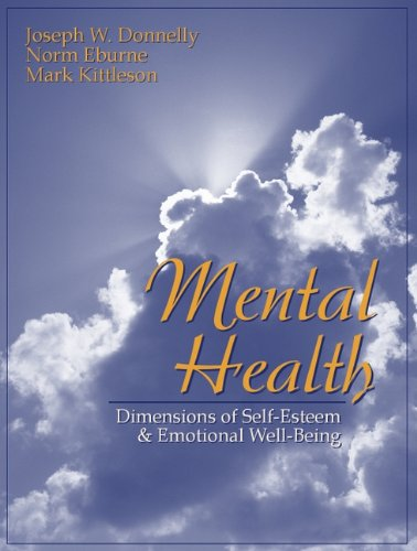 Mental Health: Dimensions of Self-Esteem and Emotional...