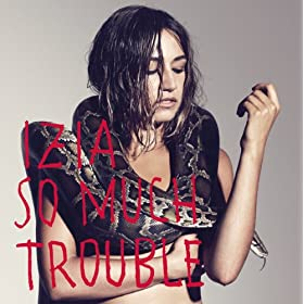 So Much Trouble [+Digital Booklet]