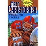 Tough to Tackle (Matt Christopher Sports Classics)