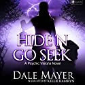 Hide'n Go Seek: Psychic Visions, Book 2 (       UNABRIDGED) by Dale Mayer Narrated by Kellie Kamryn