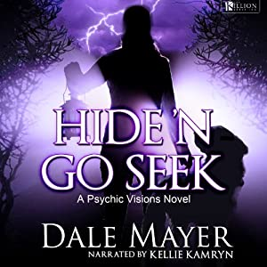Hide'n Go Seek: Psychic Visions, Book 2 | [Dale Mayer]