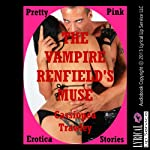 The Vampire Renfield's Muse   Cassiopea Trawley