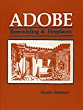 img - for Adobe: Remodeling & Fireplaces book / textbook / text book