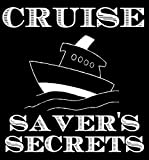 The Cheapskate's Secret Guide to Cruise Travel