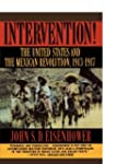 Intervention!: The United States And...