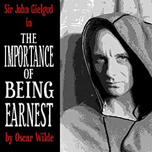 The Importance of Being Earnest (Dramatised) Performance