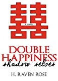 Shadow Selves (Double Happiness - Vol. #1)