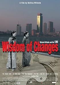 Wisdom of Changes - Richard Wilhelm & The I Ching