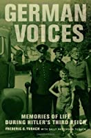 German Voices: Memories of Life during Hitler's Third Reich Front Cover