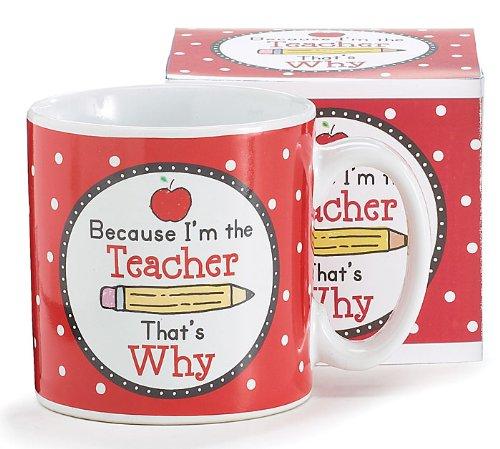 Because I Am The Teacher Coffee Mug/cup Great Gift For Teacher