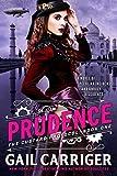 Prudence: Book One of The Custard Protocol