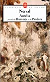 img - for Aurelia Pandora Les Illumines (Ldp Classiques) (French Edition) book / textbook / text book