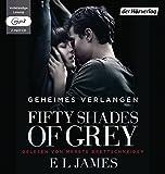 Fifty Shades of Grey  - Geheimes Verlangen: Band 1