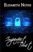 Imperfect Trust (Imperfect Series) (Volume 2)