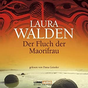 Der Fluch der Maorifrau Hörbuch