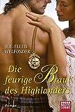 Die feurige Braut des Highlanders: Roman (German Edition)