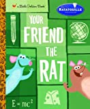 Your Friend the Rat (Little Golden Book)