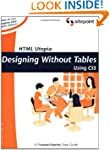 HTML Utopia: Designing Without Tables...