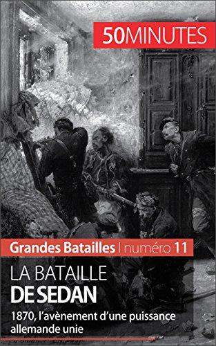 La bataille de Sedan: 1870, l'av PDF