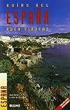 img - for Espana (Guias del buen viajero) book / textbook / text book