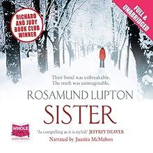 Sister (       UNABRIDGED) by Rosamund Lupton Narrated by Juanita Mahon