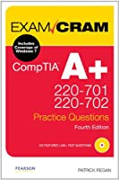 CompTIA A+ 220-701 and 220-702 Practice Questions Exam Cram (4th Edition) ebook download