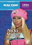 Felicity Britton Nicki Minaj: Conquering Hip-Hop (USA Today Lifeline Biographies)