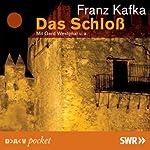 Das Schloss | Franz Kafka