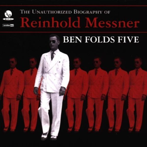 Ben Folds Five - The Unauthorized Biography Of Reinhold Messner By Ben Folds Five (1999-01-01) - Zortam Music