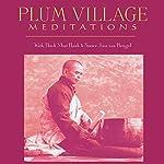 Plum Village Meditations | Thich Nhat Hanh,Sister Jina van Hengel