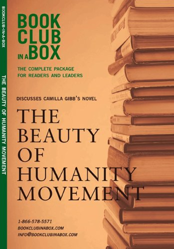 Bookclub-in-a-Box Discusses The Beauty of Humanity Movement, by Camilla Gibb: The Complete Package for Readers and Leade