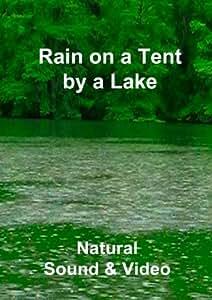 Rain on a Tent by a Lake