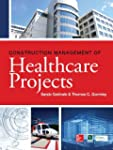 Construction Management of Healthcare...