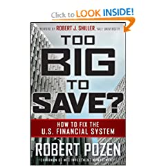 Too Big To Save, by Robert Pozen