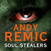 Soul Stealers: Clockwork Vampire Chronicles, Book 2 | Andy Remic