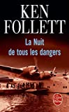 echange, troc Ken Follett - La Nuit de tous les dangers