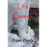 Life Games ~ Trine Daely