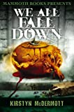 img - for Mammoth Books presents We All Fall Down book / textbook / text book