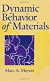 img - for Dynamic Behavior of Materials 1st edition by Meyers, Marc Andr  (1994) Hardcover book / textbook / text book