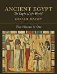 Ancient Egypt: The Light of the World...