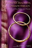img - for Golden Bracelets, Common Threads book / textbook / text book