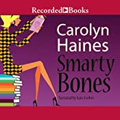Smarty Bones: A Sarah Booth Delaney Mystery, Book 13 | Carolyn Haines
