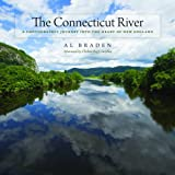 img - for The Connecticut River: A Photographic Journey into the Heart of New England (Garnet Books) book / textbook / text book