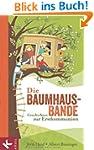 Die Baumhaus-Bande: Geschichten zur E...