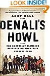 Denali's Howl: The Deadliest Climbing...
